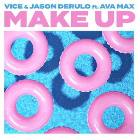 Vice feat Jason Derulo - Make Up (feat. Ava Max)