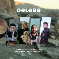 Xəyyam Nisanov & Jah Khalib feat. Alim Qasimov & Natiq Ritm Qrupu - Qələbə
