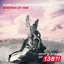 XiJaro ft. Pitch with LightControl - Whispers Of Time