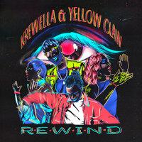 Yellow Claw & Krewella - Rewind